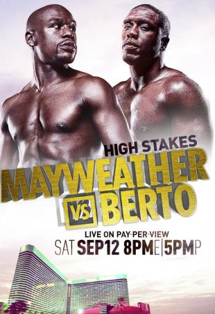 High Stakes: Floyd Mayweather Jr. vs. Andre Berto