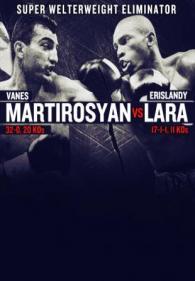 Vanes Martirosyan vs. Erislandy Lara Poster