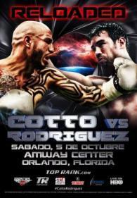 Reloaded: Miguel Cotto vs. Delvin Rodriguez Poster